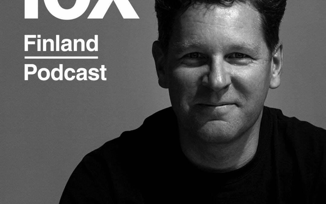 10X Finland Podcast nyt verkossa